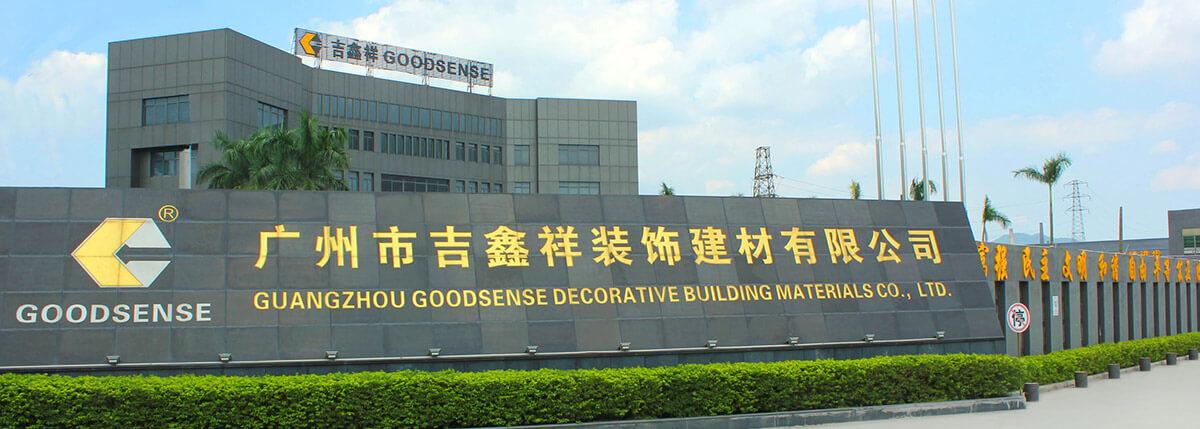 Guangzhou Goodsense Decorative Building Materials Co., Ltd.
